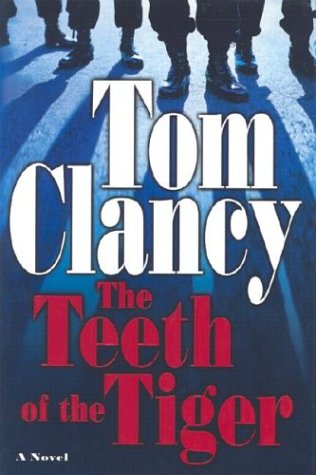 The Teeth of the Tiger (Jack Ryan Novels) (039915079X) by Clancy, Tom