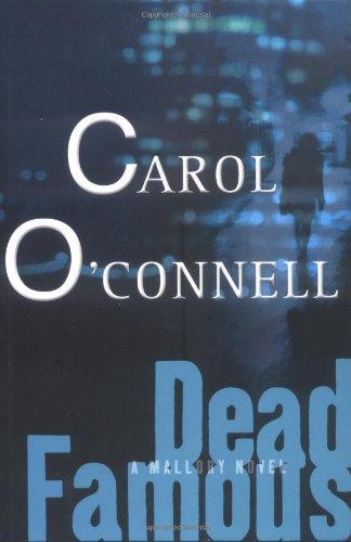 Dead Famous: O'Connell, Carol