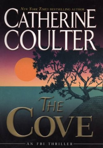 The Cove (FBI Thriller, No. 1)