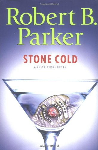 Stone Cold (A Jesse Stone Novel): Parker, Robert B.