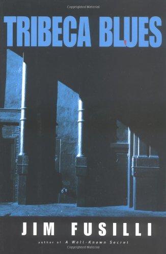 Tribeca Blues: Fusilli, Jim