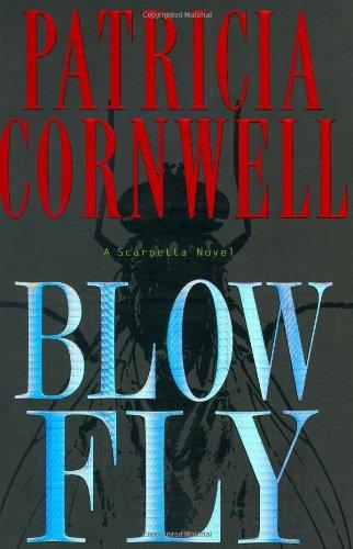 9780399150890: Blow fly (Kay Scarpetta)