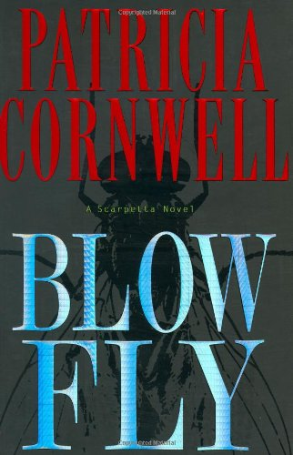 Blow Fly *** SIGNED***: Patricia Cornwell