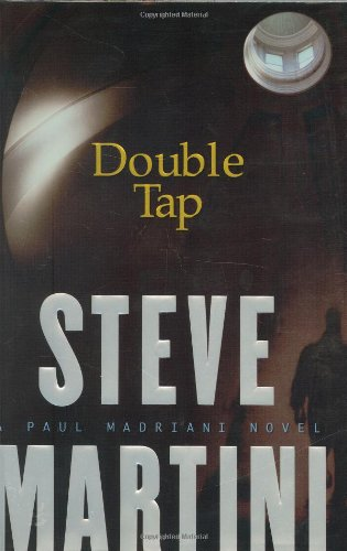 Double Tap: A Paul Madriani Novel