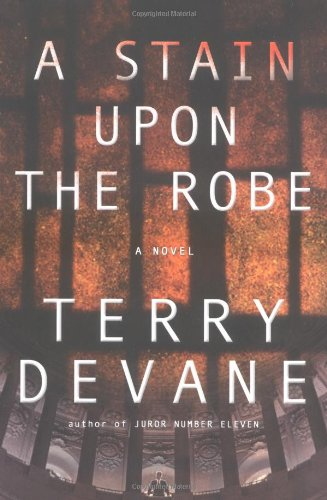 A Stain Upon the Robe: Devane, Terry