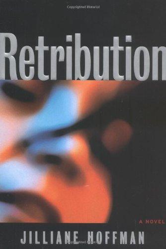 Retribution: A novel: Jilliane Hoffman