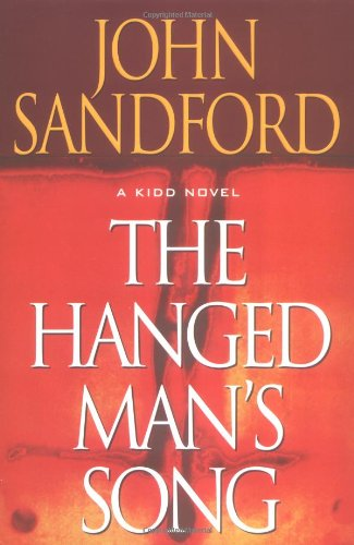 The Hanged Man's Song - A Kidd Novel [Hardcover] by Sandford, John