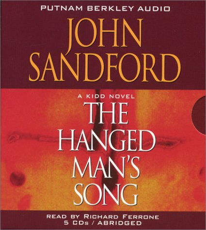 The Hanged Man's Song, a Kidd Novel (9780399151422) by John Sandford