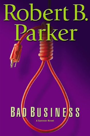 9780399151453: Bad Business (Spenser Mystery)
