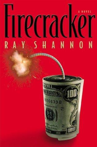 FIRECRACKER (SIGNED): Shannon, Ray (aka Gar Anthony Haywood)