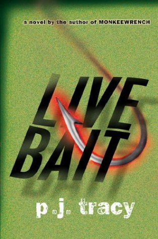 Live Bait: Tracy, P. J.