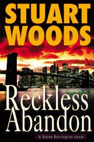 RECKLESS ABANDON (SIGNED): Woods, Stuart