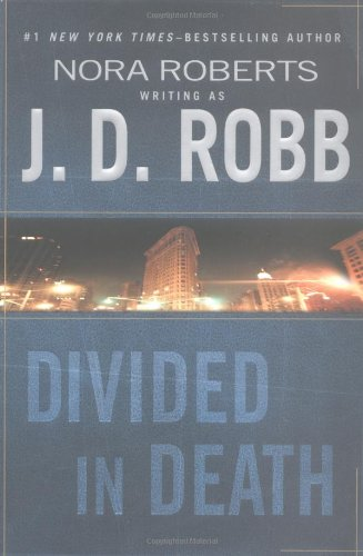 Divided in Death ***SIGNED***: J. D. Robb aka Nora Roberts