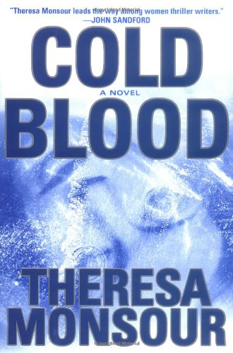 Cold Blood: Theresa Monsour