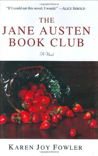 The Jane Austen Book Club ***SIGNED***: Karen Joy Fowler