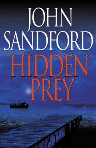 Hidden Prey: Sandford, John