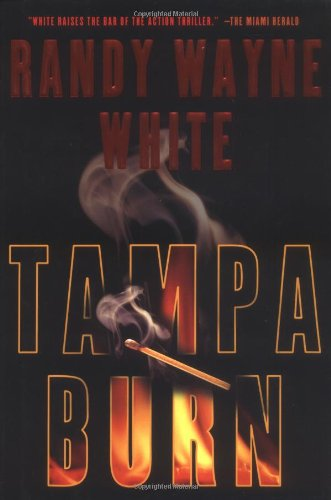 Tampa Burn: White, Randy Wayne