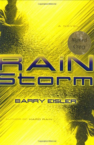 Rain Storm (John Rain Thrillers): Eisler, Barry