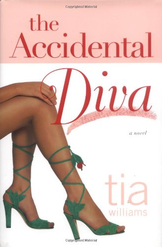 The Accidental Diva: Williams, Tia