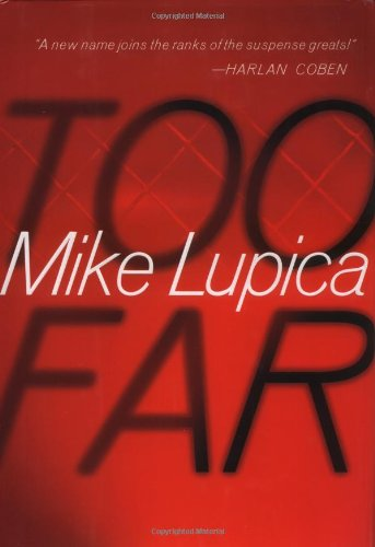 Too Far: Lupica, Mike