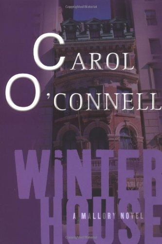 Winter House (Kathleen Mallory Novels): O'Connell, Carol