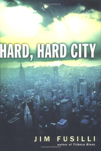 Hard Hard City: Jim Fusilli