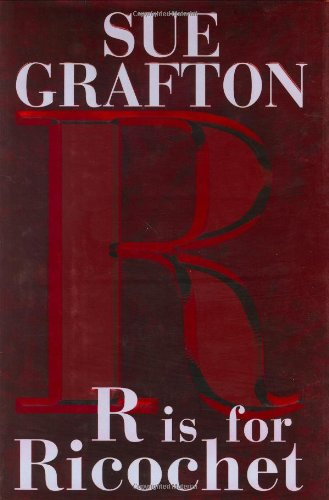 R is for Ricochet: Grafton, Sue