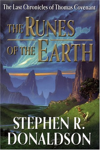 9780399152320: The Runes of the Earth (Last Chronicles of Thomas Covenant)