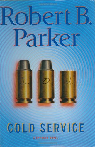Cold Service (Spenser Mysteries): Parker, Robert B.
