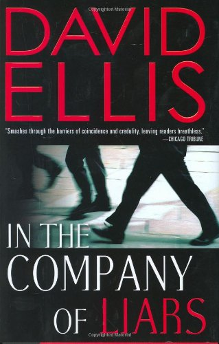In the Company of Liars: Ellis, David