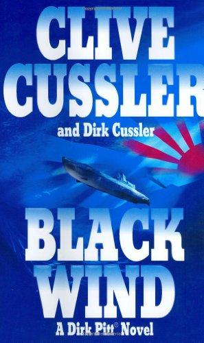 """Black Wind """" Signed """": Cussler, Clive and Cussler, Dirk"""