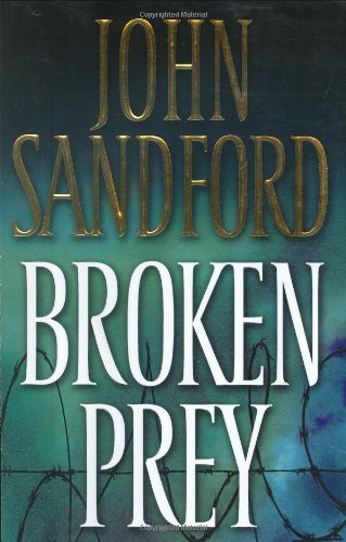 Broken Prey (Lucas Davenport Mysteries) [Hardcover] by Sandford, John