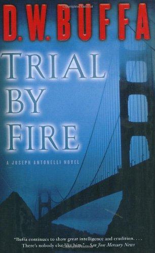 9780399152818: Trial by Fire (Joseph Antonelli)