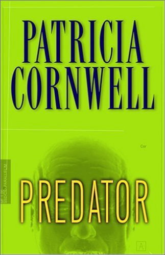 9780399152832: Predator (Kay Scarpetta)
