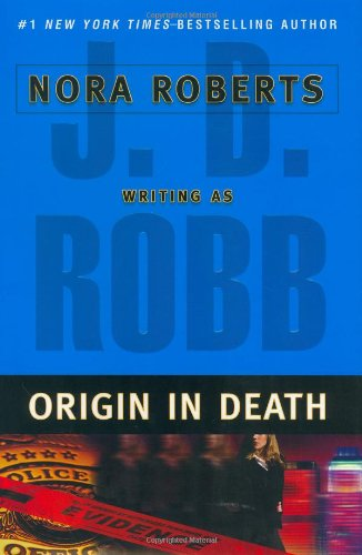 Origin in Death' Signe Copy: J. D. Robb