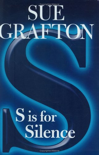 S is for Silence: A Kinsey Millhone: Grafton, Sue