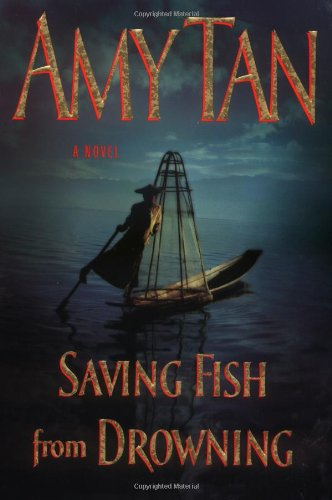 SAVING FISH FROM DROWNING. [SIGNED].: Amy Tan.