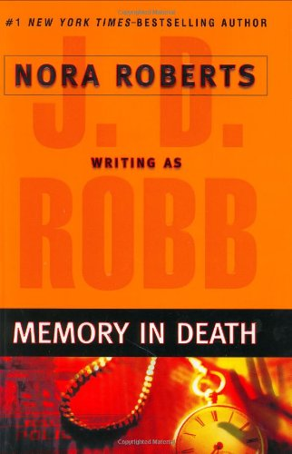 Memory In Death: Robb, J. D.;Roberts,