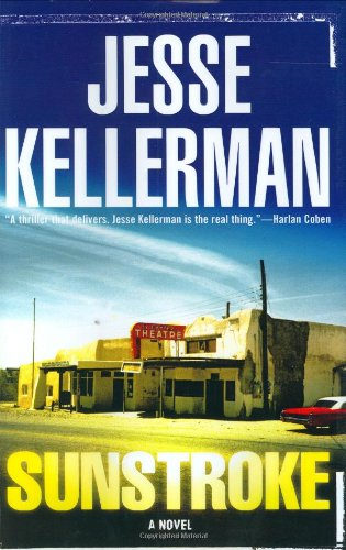 Sunstroke: Kellerman, Jesse