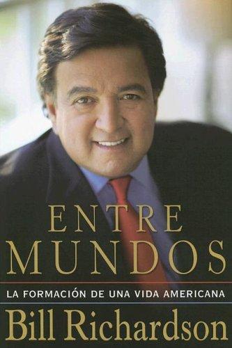 Entre Mundos (0399153314) by Richardson, Bill
