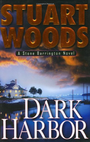 Dark Harbor (Signed First Edition): Woods, Stuart