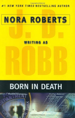Born in Death: Roberts, Nora /