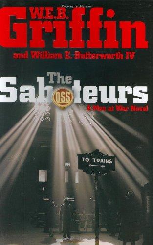The Saboteurs: Butterworth, W.;Butterworth, William E.