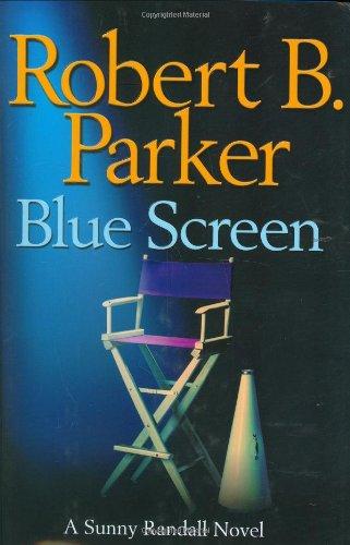 Blue Screen: PARKER, Robert B.
