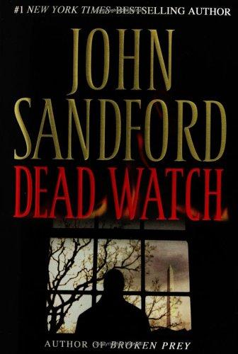 Dead Watch: JOHN SANDFORD