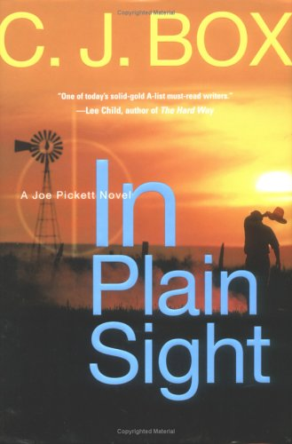 9780399153600: In Plain Sight (A Joe Pickett Novel)