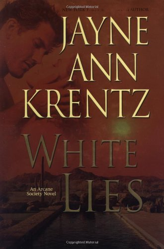 White Lies (The Arcane Society, Book 2): Krentz, Jayne Ann