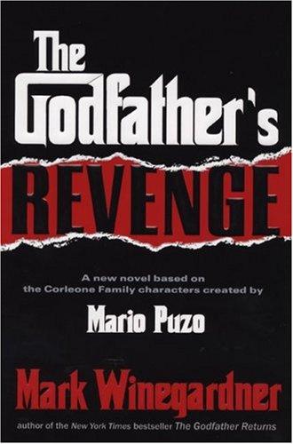 The Godfather's Revenge: Winegardner, Mark