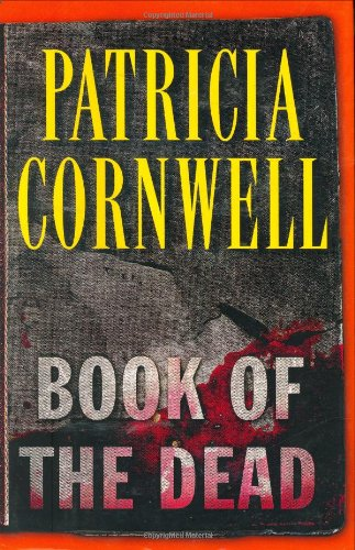 Book of the Dead: Cornwell, Patricia