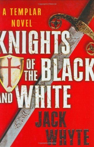 9780399153969: Knights of the Black and White (Templar Trilogy)